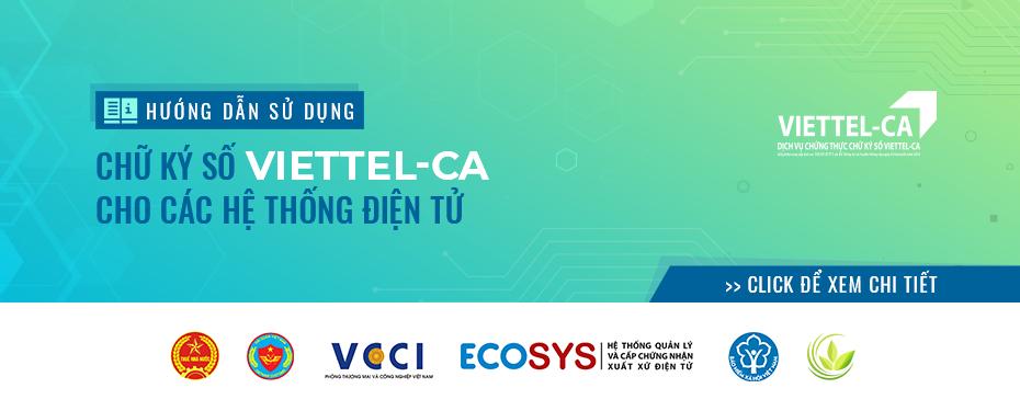 Hướng dẫn sử dụng dịch vụ Chữ ký số Viettel CA trên các hệ thống ký điện tử.